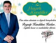 Belediye Başkanımız Cafer Özdemir'in Regaip Kandili Mesajı