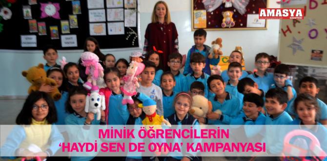 MİNİK ÖĞRENCİLERİN 'HAYDİ SEN DE OYNA' KAMPANYASI