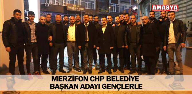MERZİFON CHP BELEDİYE BAŞKAN ADAYI GENÇLERLE
