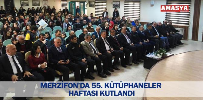 MERZİFON'DA 55. KÜTÜPHANELER HAFTASI KUTLANDI
