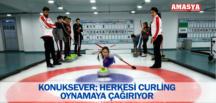 KONUKSEVER; HERKESİ CURLİNG OYNAMAYA ÇAĞIRIYOR