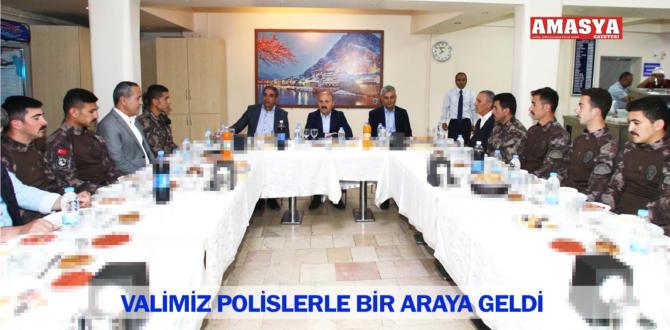 VALİMİZ POLİSLERLE BİR ARAYA GELDİ
