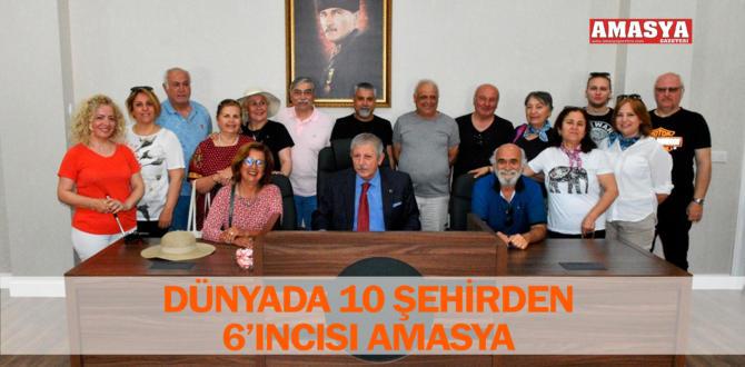 DÜNYADA 10 ŞEHİRDEN 6'INCISI AMASYA