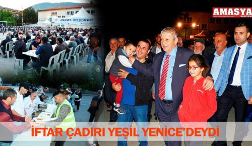 İFTAR ÇADIRI YEŞİL YENİCE'DEYDİ