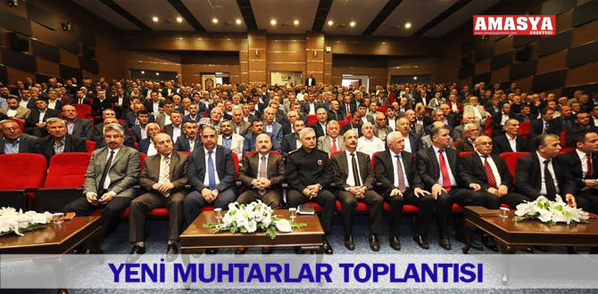 YENİ MUHTARLAR TOPLANTISI