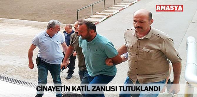 CİNAYETİN KATİL ZANLISI TUTUKLANDI