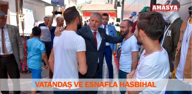 VATANDAŞ VE ESNAFLA HASBİHAL