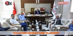 GÜLLE'DEN BAŞKAN SARI'YA ZİYARET
