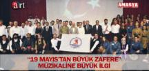 """""""19 MAYIS'TAN BÜYÜK ZAFERE"""" MÜZİKALİNE BÜYÜK İLGİ"""