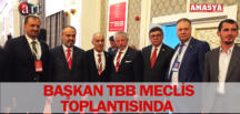 BAŞKAN TBB MECLİS TOPLANTISINDA