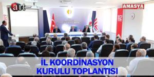 İL KOORDİNASYON KURULU TOPLANTISI
