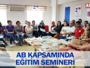AB KAPSAMINDA EĞİTİM SEMİNERİ