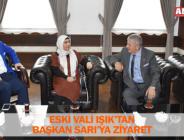 ESKİ VALİ IŞIK'TAN BAŞKAN SARI'YA ZİYARET