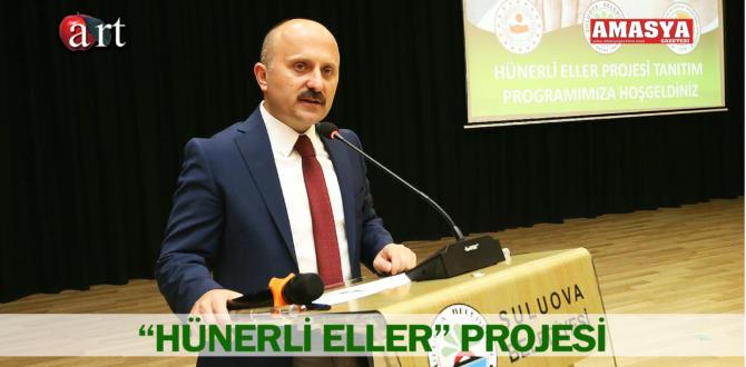 """""""HÜNERLİ ELLER"""" PROJESİ"""