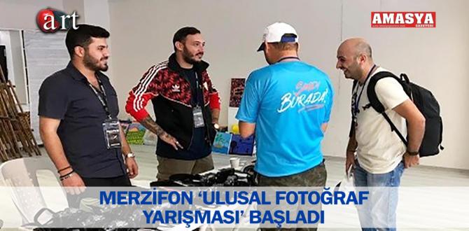 MERZİFON 'ULUSAL FOTOĞRAF YARIŞMASI' BAŞLADI