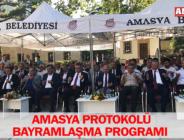 AMASYA PROTOKOLÜ BAYRAMLAŞMA PROGRAMI