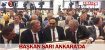 BAŞKAN SARI ANKARA'DA