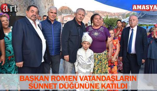 BAŞKAN ROMEN VATANDAŞLARIN SÜNNET DÜĞÜNÜNE KATILDI