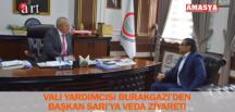 VALİ YARDIMCISI BURAKGAZİ'DEN BAŞKAN SARI'YA VEDA ZİYARETİ