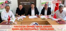 HAVZA'DA ÖRNEK 'OKUL-SANAYİ İŞBİRLİĞİ PROTOKOLÜ ' İMZALANDI