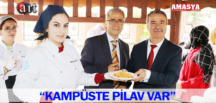 """KAMPÜSTE PİLAV VAR"""