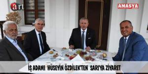 İŞ ADAMI  HÜSEYİN ÖZDİLEK'TEN  SARI'YA ZİYARET