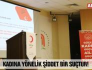 KADINA YÖNELİK ŞİDDET BİR SUÇTUR!
