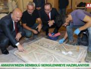 AMASYA'MIZIN SEMBOLÜ SERGİLENMEYE HAZIRLANIYOR