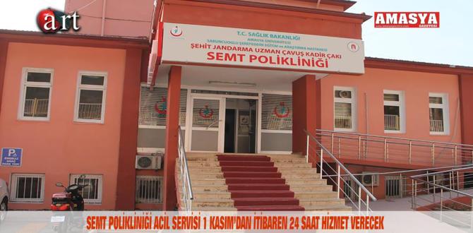 SEMT POLİKLİNİĞİ ACİL SERVİSİ 1 KASIM'DAN İTİBAREN 24 SAAT HİZMET VERECEK