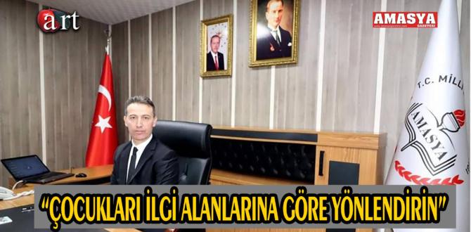 """""""ÇOCUKLARI İLGİ ALANLARINA GÖRE YÖNLENDİRİN"""""""
