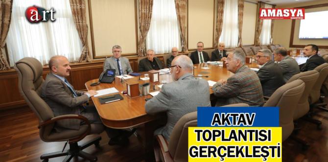 AKTAV TOPLANTISI GERÇEKLEŞTİ