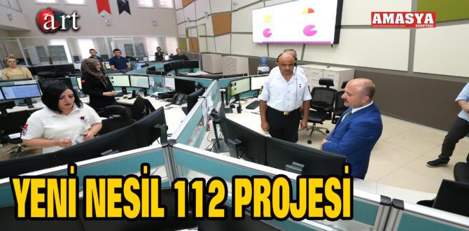 YENİ NESİL 112 PROJESİ