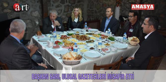 BAŞKAN SARI, ULUSAL GAZETECİLERİ MİSAFİR ETTİ
