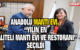 """ANADOLU MANTI EVİ, """"YILIN EN KALİTELİ MANTI EVİ VE RESTORANI"""" SEÇİLDİ"""