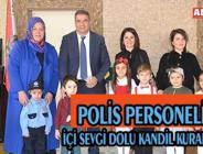 POLİS PERSONELİNE İÇİ SEVGİ DOLU KANDİL KURABİYELERİ