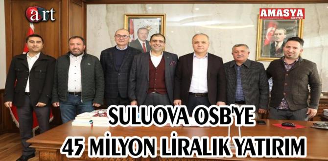 SULUOVA OSB'YE 45 MİLYON LİRALIK YATIRIM