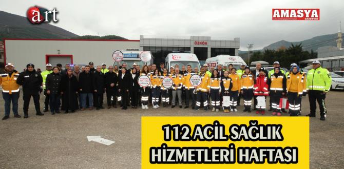 112 ACİL SAĞLIK HİZMETLERİ HAFTASI