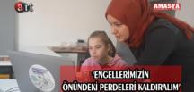 'ENGELLERİMİZİN ÖNÜNDEKİ PERDELERİ KALDIRALIM'