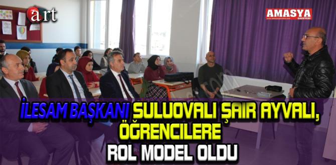 İLESAM Başkanı Suluovalı Şair Ayvalı, Öğrencilere Rol Model Oldu.