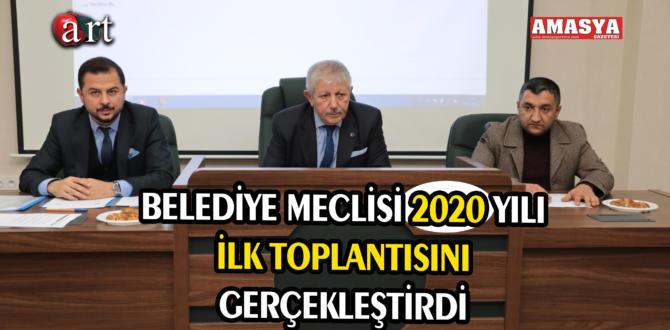 BELEDİYE MECLİSİ 2020 YILI İLK TOPLANTISINI GERÇEKLEŞTİRDİ