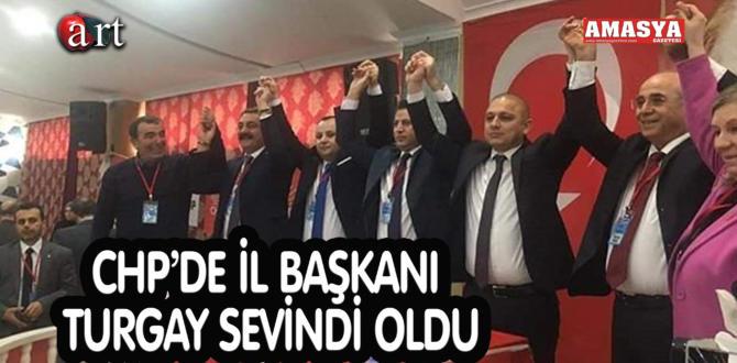 CHP'DE İL BAŞKANI TURGAY SEVİNDİ OLDU