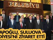 KASAPOĞLU, SULUOVA BELEDİYESİ'Nİ ZİYARET ETTİ