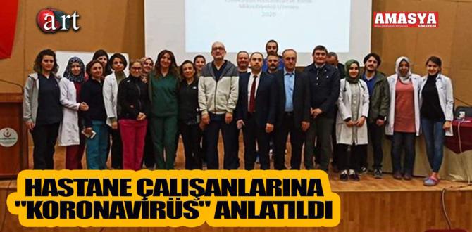 """HASTANE ÇALIŞANLARINA """"KORONAVİRÜS"""" ANLATILDI"""