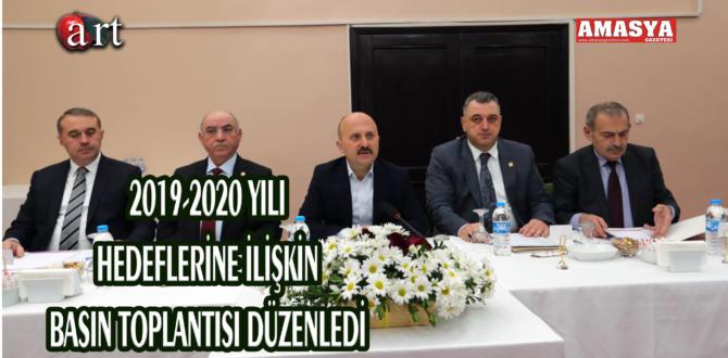 2019-2020 YILI HEDEFLERİNE İLİŞKİN BASIN TOPLANTISI DÜZENLEDİ.