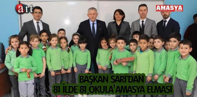 BAŞKAN SARI'DAN 81 İLDE 81 OKULA AMASYA ELMASI'DA BİZDEN
