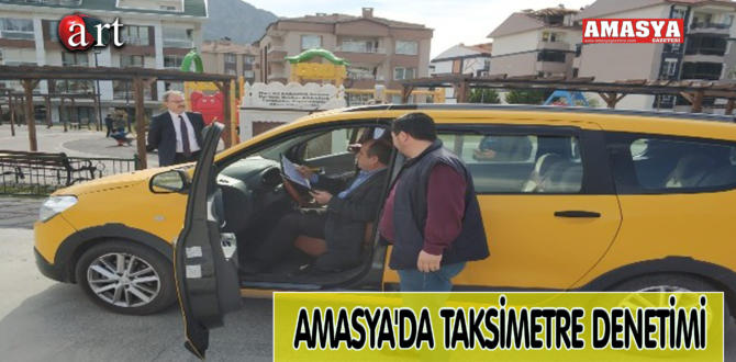 AMASYA'DA TAKSİMETRE DENETİMİ