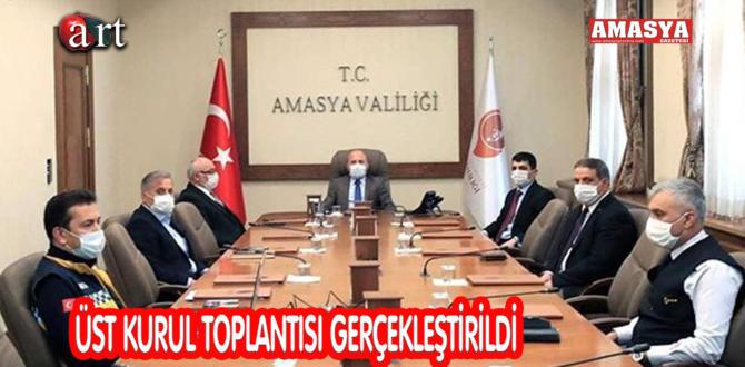 ÜST KURUL TOPLANTISI GERÇEKLEŞTİRİLDİ