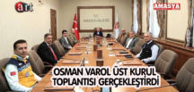 OSMAN VAROL ÜST KURUL TOPLANTISI GERÇEKLEŞTİRDİ