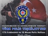 BAŞKAN SARI: 'TÜRK POLİSİ OLMAK; ÖZVERİ İSTER, YETMEDİ MANGAL GİBİ YÜREK İSTER'