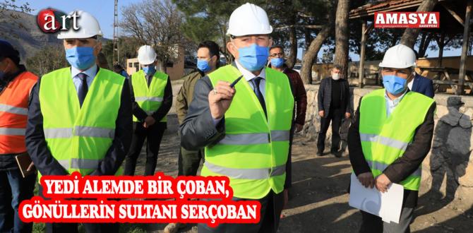 YEDİ ALEMDE BİR ÇOBAN, GÖNÜLLERİN SULTANI SERÇOBAN
